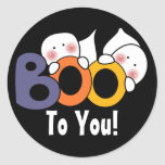 Cute Ghost Boo To You! Classic Round Sticker