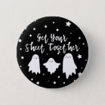 Cute Ghosts | Get Your Sheet Together | Halloween Button
