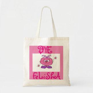 Cute girls tote-BYE FELICIA!!! Pink monster tote