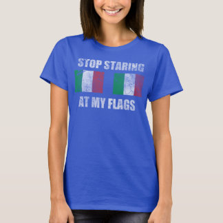 Cute Girly Italian Stop Staring At My Flags Italy T-Shirt