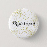 Cute Gold Glitter Bridesmaid Button<br><div class='desc'>Perfect way to honor your maids for your rehearsal dinner or bach party!</div>