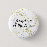 "Cute Gold Glitter Grandma of the Bride Button<br><div class=""desc"">Let Grandma shine too!</div>"