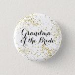 """Cute Gold Glitter Grandma of the Bride Button<br><div class=""""desc"""">Let Grandma shine too!</div>"""