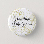 "Cute Gold Glitter Grandma of the Groom Button<br><div class=""desc"">Honor his grandma too!</div>"