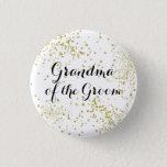 "Cute Gold Glitter Grandma of the Groom Button<br><div class=""desc"">Honor his grandma too!</div>"