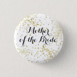 "Cute Gold Glitter Mother of the Bride Button<br><div class=""desc"">Perfect way to let your mom stand out at your rehearsal dinner or bridal shower.</div>"