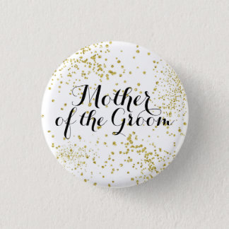 Cute Gold Glitter Mother of the Groom Button