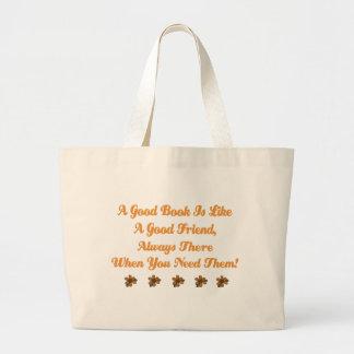 Cute Good Book is a Good Friend T-shirt Large Tote Bag