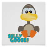 Cute Goofkins silly goose Posters