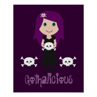 Cute Gothalicious Goth Girl With Skulls Poster