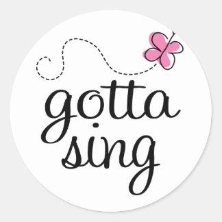 CUTE GOTTA SING PINK CLASSIC ROUND STICKER