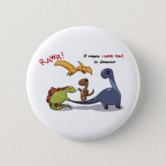 Cute Group of Dinosaurs Rawr Means We love you :) Pinback Button