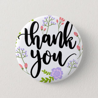 Cute handwritten floral typography Thank you Pinback Button
