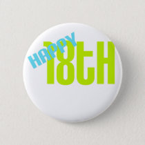 "Cute, ""Happy 18th Birthday"" Button"