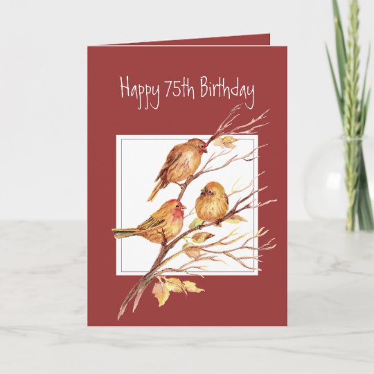 Cute Happy 75th Birthday Song Sparrows Card Zazzle