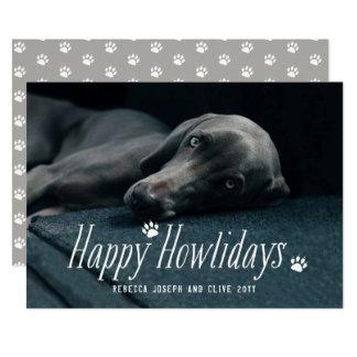 Cute Happy Howlidays Holiday Modern Dog Photo Card