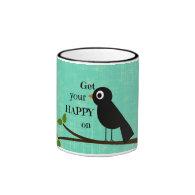 Cute Happy Quote with Bird Coffee Mug