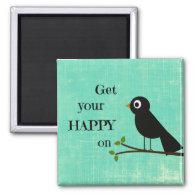 Cute Happy Quote with Bird Fridge Magnet