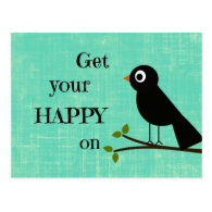 Cute Happy Quote with Bird Post Cards