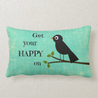 Cute Happy Quote with Bird Throw Pillows