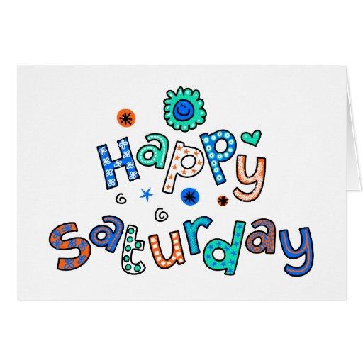 Cute Happy Saturday Week Greeting Text Expression Card