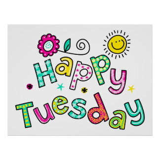 Cute Happy Tuesday Week Greeting Text Expression Poster