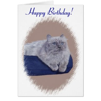Cute Himalayan Cat Birthday Card! Card