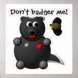 Cute Honey Badger and Honey Bee: Don't badger me! Print