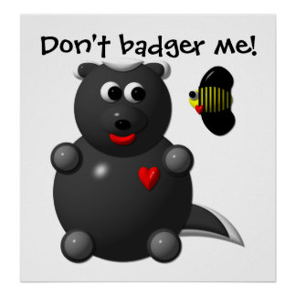 Cute Honey Badger and Honey Bee: Don't badger me! Poster
