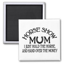 Cute Horse Show Mom Equestrian Western Cowgirl Magnet