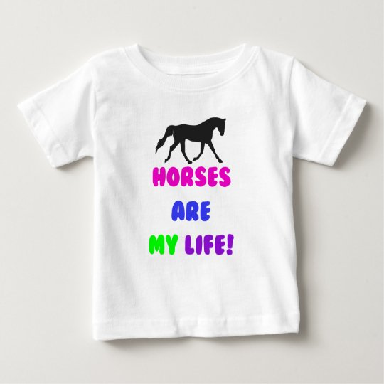 Cute Horses Are My Life Baby T-Shirt