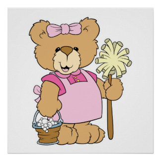 Cute House Cleaning Bear Poster