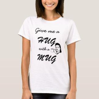Cute Hug with a Mug Typography Funny Retro T-Shirt