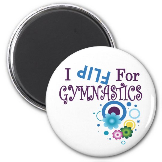 Cute I Flip for Gymnastics Apparel and Gifts Magnet
