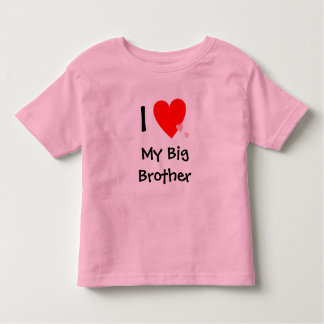 Cute I Love (Heart) My Big Brother Toddler T-shirt