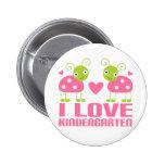 Cute I Love Kindergarten Ladybug Gift Pinback Buttons