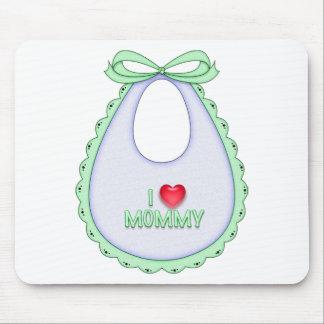 Cute I love Mommy Heart Bib Design Mouse Pad