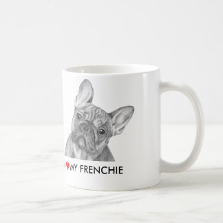 "Cute ""I love my Frenchie"" French Bulldog mug"