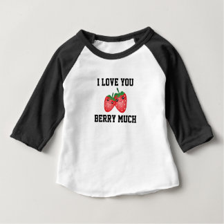 Cute I Love You Berry Much Kawaii Strawberry Fruit Baby T-Shirt
