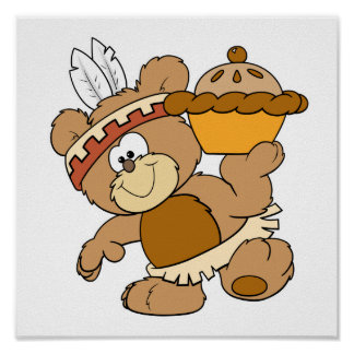 cute indian thanksgiving bear with pie poster