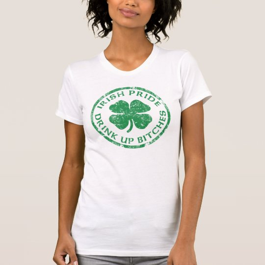 Cute Irish Pride 'Drink Up Bitches' T-Shirt