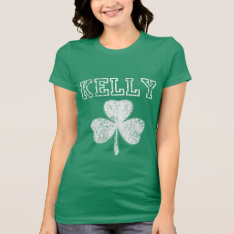 Cute Irish Shamrock Kelly T Shirt at Zazzle