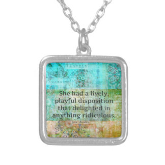 Cute Jane Austen quote from Pride and Prejudice Silver Plated Necklace