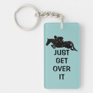 Cute Just Get Over It Horse Jumper Keychain