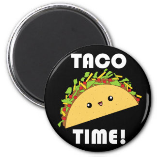 Cute kawaii Taco Time! button 2 Inch Round Magnet