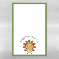 Cute Kawaii Turkey Happy Thanksgiving Magnetic Dry Erase Sheet