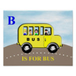 Cute Kids Alphabet Letter B Bus Poster Print