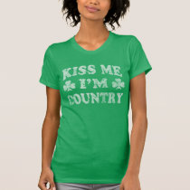 Cute Kiss Me I'm Country St Patrick's Day T-Shirt