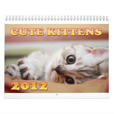Cute Kittens 2012 Calendar