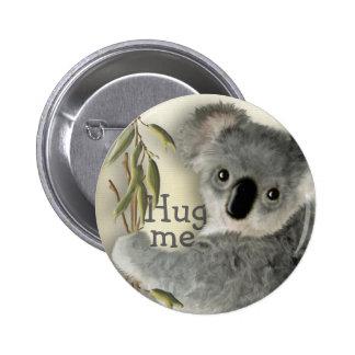 Cute Koala Hug Me 2 Inch Round Button